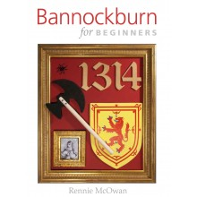 Bannockburn for Beginners